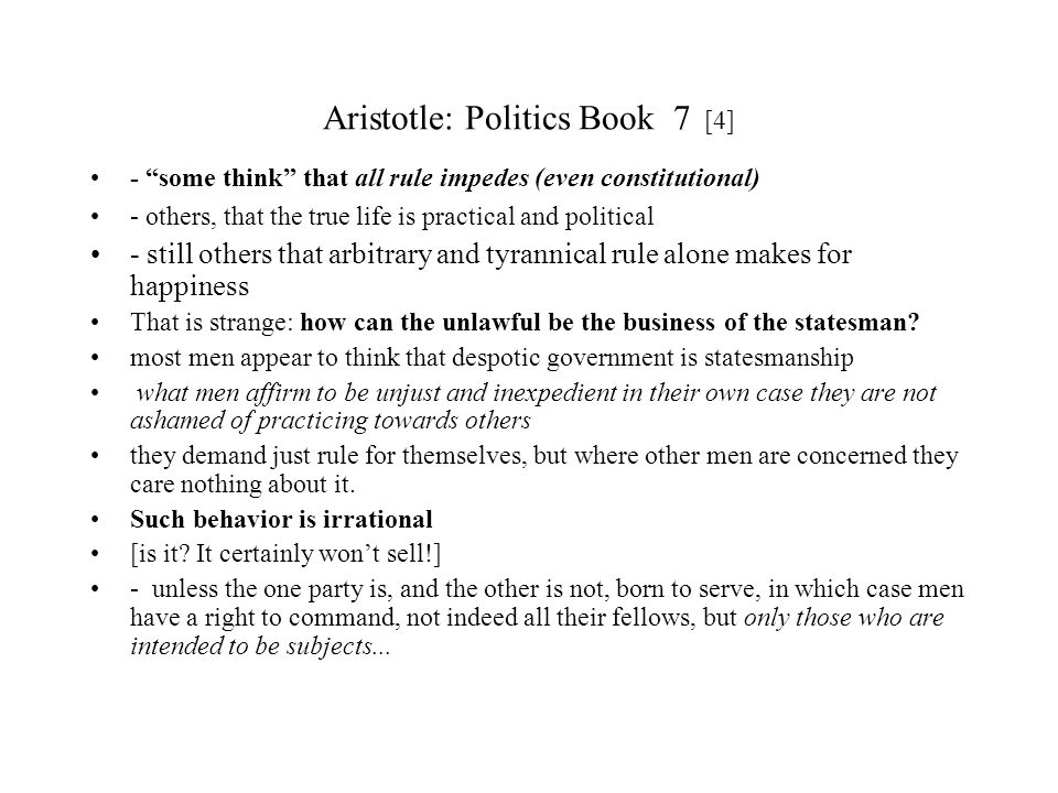 Aristotle: Politics Book 7 [4]